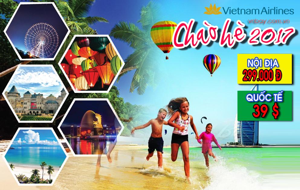 CHÀO HÈ 2017 - DU LỊCH THẢ GA CÙNG VIETNAM AIRLINES