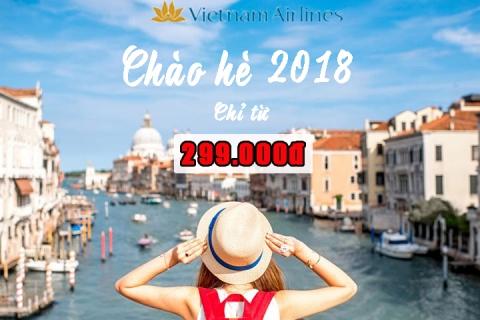 Chào hè 2018 cùng Vietnam Airlines du lịch thả ga không lo giá vé